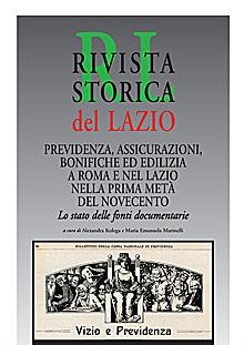 Previdenza, assicurazioni, bonifiche ed edilizia a Roma e nel Lazio nella prima metà del Novecento. Lo stato delle fonti documentarie