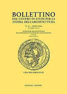 Bollettino del Centro di Studi per la Storia dell'Architettura n. 41/2004  - Numero unico