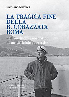 La tragica fine della R. Corazzata Roma