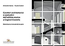 Caratteri architettonici e costruttivi dell'edilizia storica a Cagliari-Castello