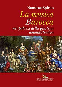 La musica Barocca nei palazzi della giustizia amministrativa