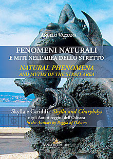 Fenomeni naturali e miti nell'area dello Stretto - Natural phenomena and myths of the Strait area