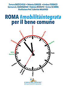 Roma mobilità integrata per il bene comune