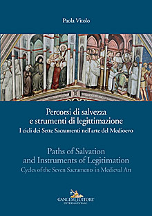 Percorsi di salvezza e strumenti di legittimazione - Paths of Salvation and Instruments of Legitimation