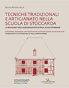Tecniche tradizionali e artigianato nella Scuola di Stoccarda - Traditional techniques and crafts in the Stuttgart School of Architecture