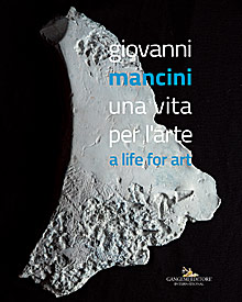 Giovanni Mancini. Una vita per l'arte