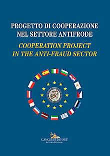 Progetto di cooperazione nel settore antifrode - Cooperation project in the anti-fraud sector