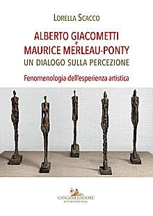 Alberto Giacometti e Maurice Merleau-Ponty