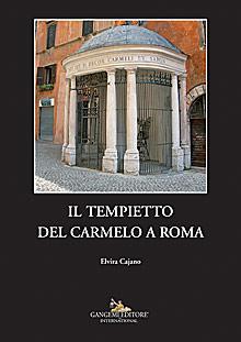 Il Tempietto del Carmelo a Roma