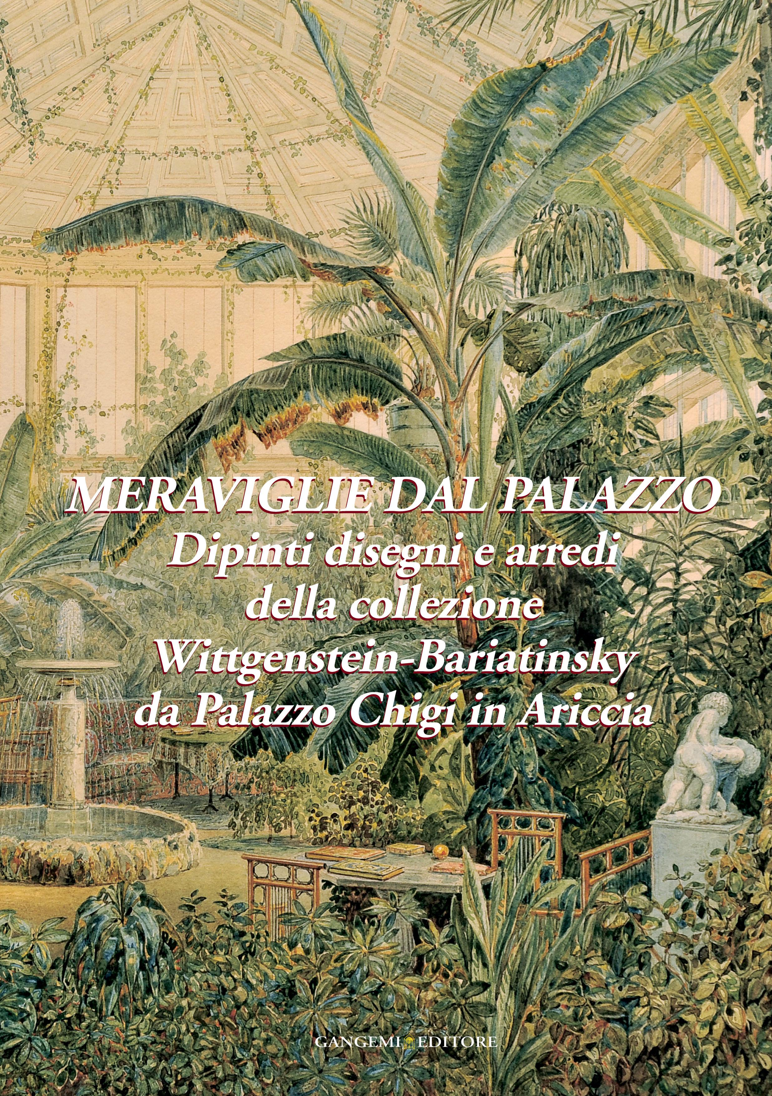 Meraviglie dal palazzo dipinti disegni e arredi della for Arredi d autore