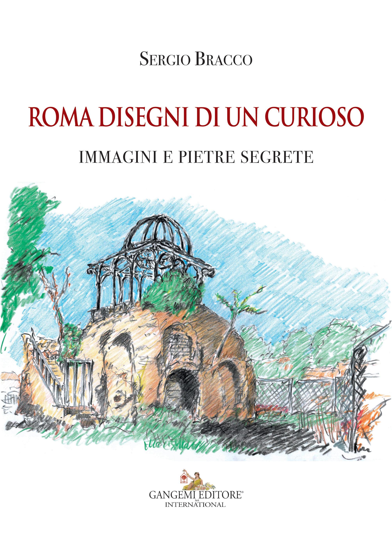 Roma disegni di un curioso for Disegno del piano di architettura