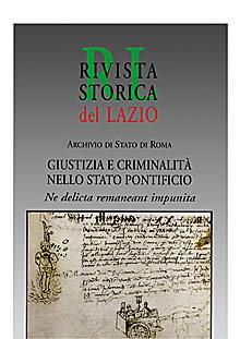 Giustizia e criminalità nello Stato Pontificio. Ne delicta remaneant impunita