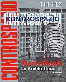 Controspazio n. 111-112 /2005  Mario Ridolfi le architetture - Edizione elegantemente rilegata