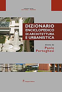 Dizionario Enciclopedico di Architettura e Urbanistica - Volume III