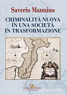 Criminalità nuova in una società in trasformazione