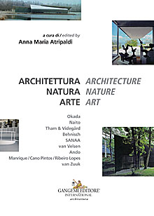 Architettura Natura Arte / Architecture Nature Art