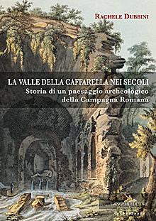 La valle della Caffarella nei secoli