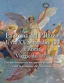 La storia del Palazzo di via XX Settembre 123 a Roma Viaggio dal 1871