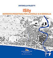 ISity. Dispositivi progettuali per la Statale 16 di Senigallia