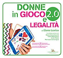 Donne in gioco 2.0 e legalità