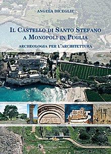 Il Castello di Santo Stefano a Monopoli in Puglia