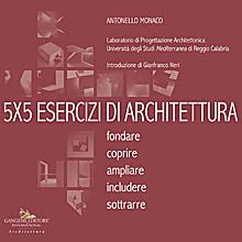 5 X 5 Esercizi di architettura
