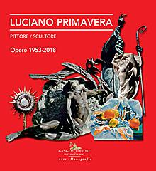 Luciano Primavera. Pittore / Scultore