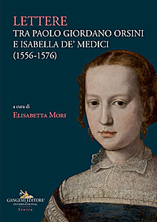 Lettere tra Paolo Giordano Orsini e Isabella de' Medici (1556-1576)