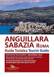 Anguillara Sabazia. Guida Turistica / Tourist Guide