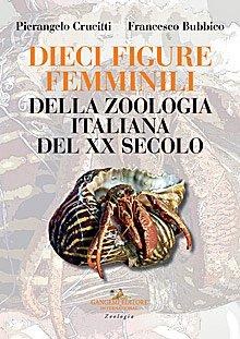 Dieci figure femminili della zoologia italiana del XX secolo