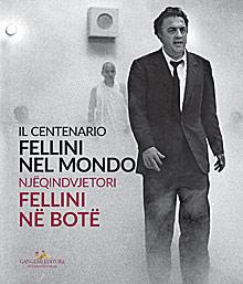 Fellini nel mondo / Fellini në botë