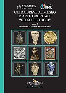 """Guida breve al Museo d'Arte Orientale """"Giuseppe Tucci"""""""