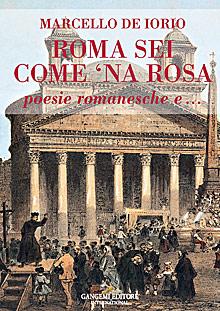 Roma sei come 'na rosa