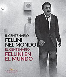 Fellini nel mondo / Fellini en el mundo