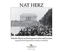 Nat Herz. With the March on Washington for Jobs and Freedom