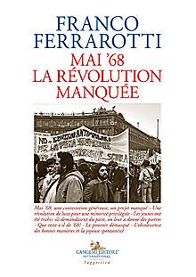 Mai '68. La révolution manquée