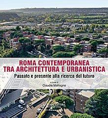 Roma contemporanea tra architettura e urbanistica