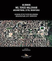 Albania nel terzo millennio / Albania in the third millennium