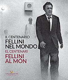 Fellini nel mondo / Fellini al món