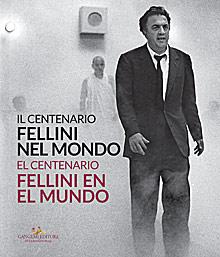 Fellini nel mondo / Fellini en le mundo