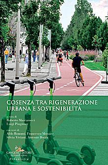Cosenza tra rigenerazione urbana e sostenibilità