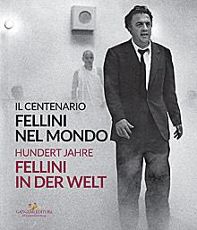 Fellini nel mondo / Fellini in der Welt
