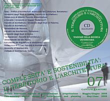 Complessità e sostenibilità: il territorio e l'architettura n. 07/2008