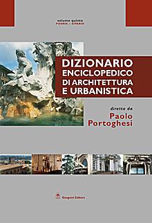 Dizionario Enciclopedico di Architettura e Urbanistica - Volume V