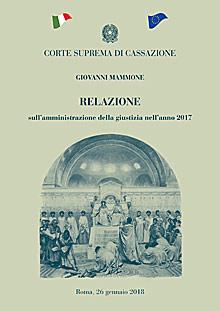 Corte Suprema Cassazione - Relazione sull'amministrazione della giustizia nell'anno 2017