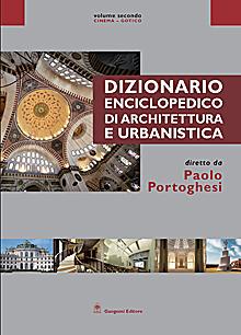 Dizionario Enciclopedico di Architettura e Urbanistica - Volume II