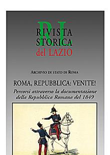 Roma, Repubblica: venite! Percorsi attraverso la documentazione della Repubblica Romana del 1849